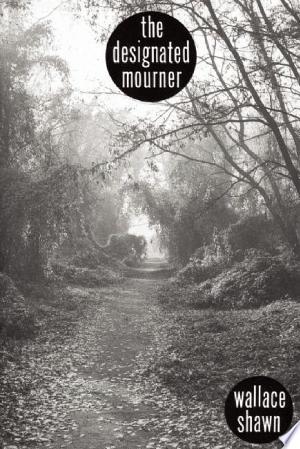 Download The Designated Mourner Free Books - Read Books