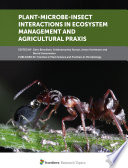 Plant Microbe Insect Interactions In Ecosystem Management And Agricultural Praxis Book PDF