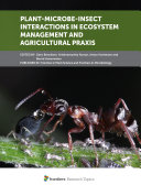 Plant Microbe Insect Interactions in Ecosystem Management and Agricultural Praxis