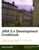 Jira 5 X Development Cookbook