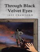 Through Black Velvet Eyes Pdf/ePub eBook