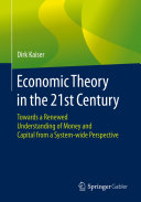 Economic Theory in the 21st Century