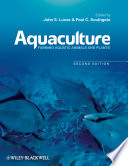 """Aquaculture: Farming Aquatic Animals and Plants"" by John S. Lucas, Paul C. Southgate"