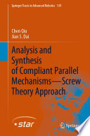 Analysis and Synthesis of Compliant Parallel Mechanisms   Screw Theory Approach