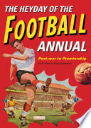 The Heyday Of The Football Annual