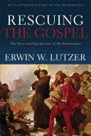 Rescuing the Gospel