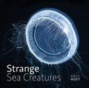 Strange Sea Creatures Book PDF