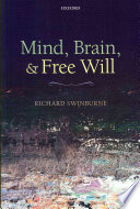 Mind Brain And Free Will