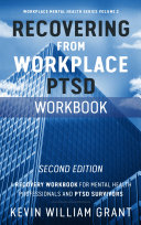 Recovering from Workplace PTSD Workbook