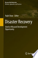 Disaster Recovery  : Used or Misused Development Opportunity