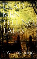 Dead Men Tell No Tales Pdf/ePub eBook