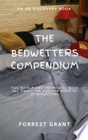 The Bedwetter s Compendium