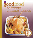 101 Best Ever Chicken Recipes
