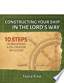 Constructing Your Ship in the Lord s Way