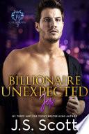 Billionaire Unexpected  The Billionaire s Obsession   Jax