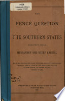 The Fence Question in the Southern States as Related to General Husbandry and Sheep Raising