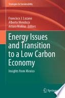 Energy Issues and Transition to a Low Carbon Economy Book