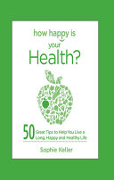 How Happy Is Your Health