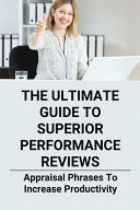 The Ultimate Guide To Superior Performance Reviews