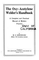 The Oxy acetylene Welder s Handbook