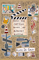 From the Cutting Room of Barney Kettle [Pdf/ePub] eBook