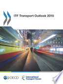 Itf Transport Outlook 2015