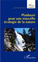 Plaidoyer pour une nouvelle écologie de la nature [Pdf/ePub] eBook