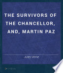 The Survivors of the Chancellor  and  Martin Paz