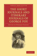The Short Journals and Itinerary Journals of George Fox