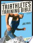 """""""The Triathlete's Training Bible"""" by Joe Friel"""