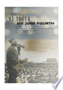 My Youth  My June Fourth Book