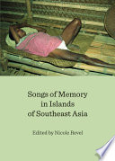 Songs of Memory in Islands of Southeast Asia