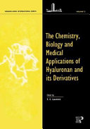 The Chemistry Biology And Medical Applications Of Hyaluronan And Its Derivatives Book PDF