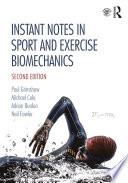 Instant Notes in Sport and Exercise Biomechanics Book PDF