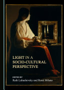 Light in a Socio-Cultural Perspective