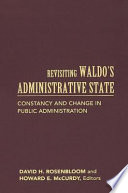 Revisiting Waldo's Administrative State