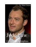 Celebrity Biographies   The Amazing Life Of Jude Law   Famous Actors