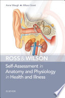 Ross   Wilson Self Assessment in Anatomy and Physiology in Health and Illness E Book