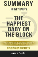 Summary: Harvey Karp's the Happiest Baby on the Block