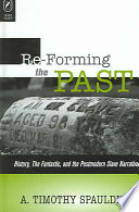 Re forming the Past