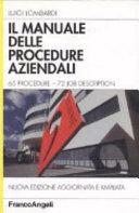 Il manuale delle procedure aziendali. 65 procedure. 72 job description