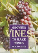 Growing Vines to Make Wines Book