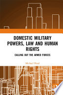 Domestic Military Powers Law And Human Rights
