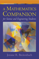 A Mathematics Companion for Science and Engineering Students Book