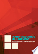 """Family Resource Management"" by Tami James Moore, Sylvia M. Asay"