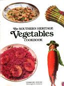 The Southern Heritage Vegetables Cookbook