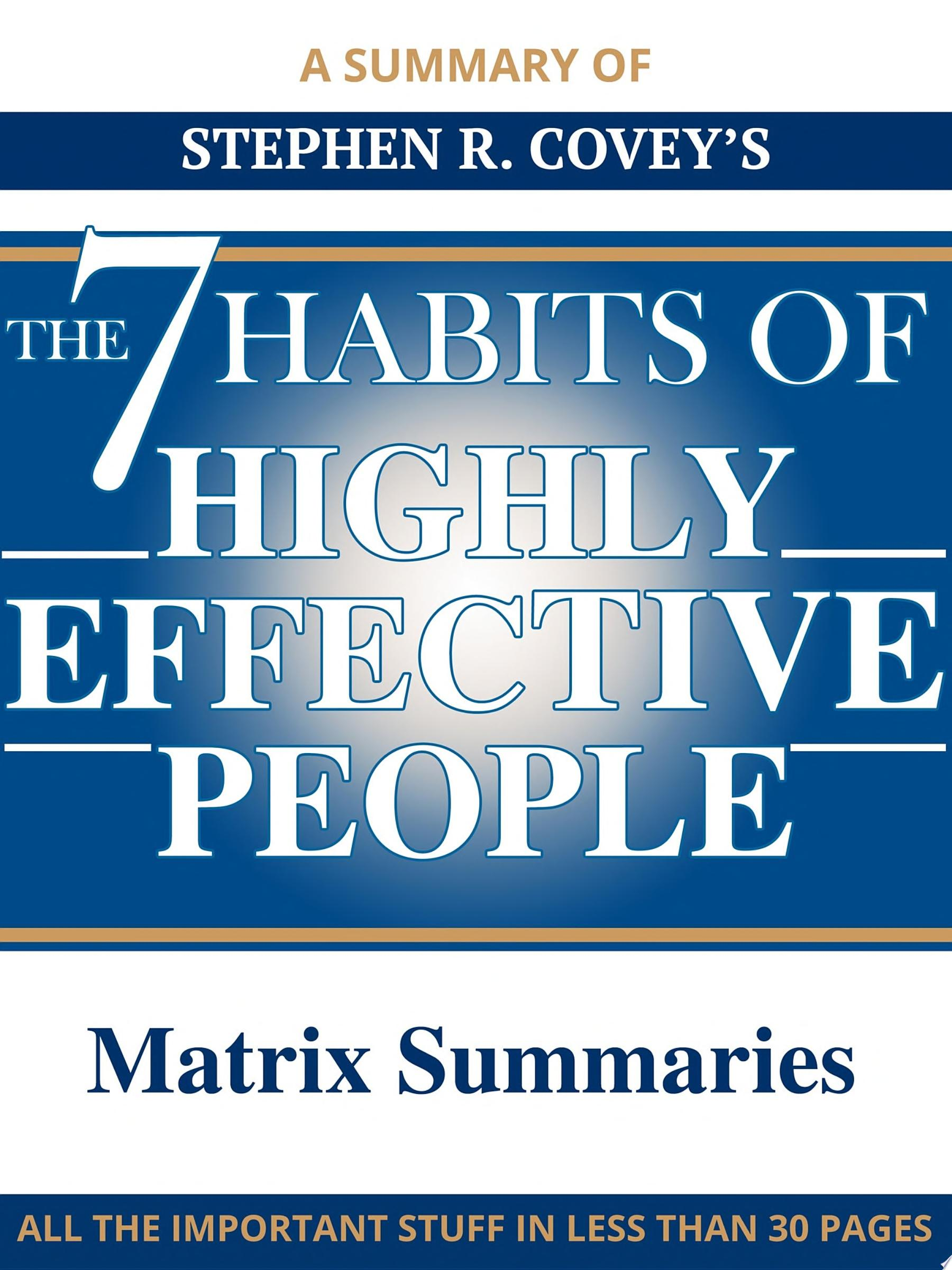 The 7 Habits of Highly Effective People   A Summary