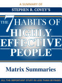 The 7 Habits of Highly Effective People - A Summary