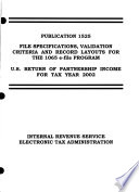 File Specifications  Validation Criteria and Record Layouts for the 1065 E file Program  Etc   Publication 1525   Revised October 2002