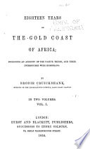 Eighteen Years on the Gold Coast of Africa Book